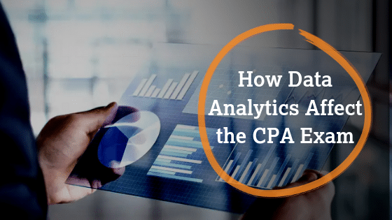 How Data Analytics Affect the CPA Exam