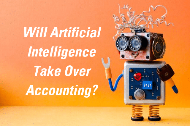 Will Artificial Intelligence Take Over Accounting? with Robot
